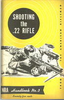 Shooting the .22 Rifle by Lt. Col. R. C. Andrews 1952