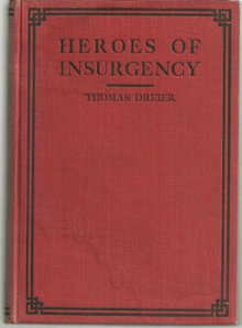 Heroes of Insurgency by Thomas Dreier 1910 Republicans