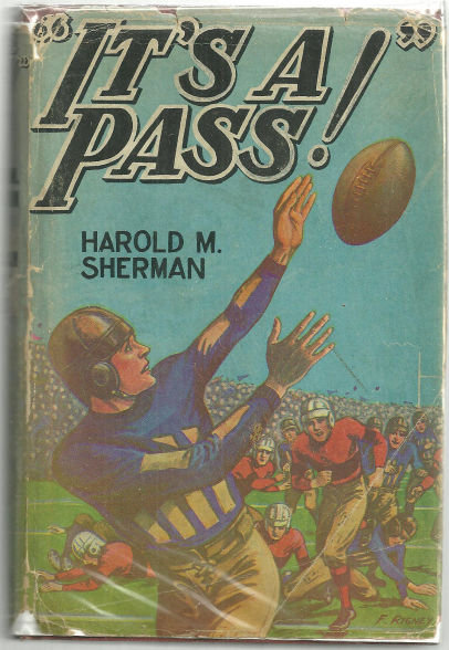 It's a Pass by Harold Sherman 1931 Boy's Stories w/DJ