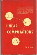 Linear Computations by Paul Dwyer 1951 1st edition DJ