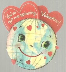 Vintage Valentine with Globe You've Got Me Spinning
