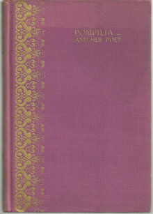 Pompilia and Her Poet by Harriet Gaylord 1932 Biography