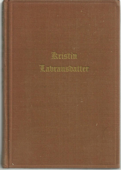 Kristin Labransdatter Volume II The Mistress of Husaby