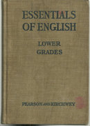 Essentials of English Lower Grades by Harry Pearson