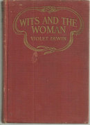 Wits and the Woman by Violet Irwin 1916 1st edition