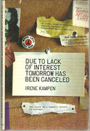Due to Lack of Interest Tomorrow Has Been Canceled 1969