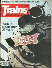 Trains Magazine March 1989 Reprieve for Steam