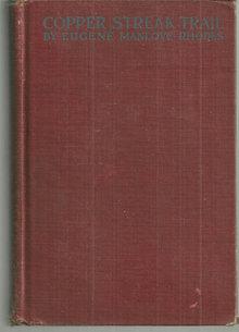 Copper Streak Trail  by Eugene Manlove Rhodes 1922 1st