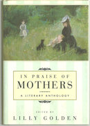 In Praise of Mothers Short Stories About Mothers 1994