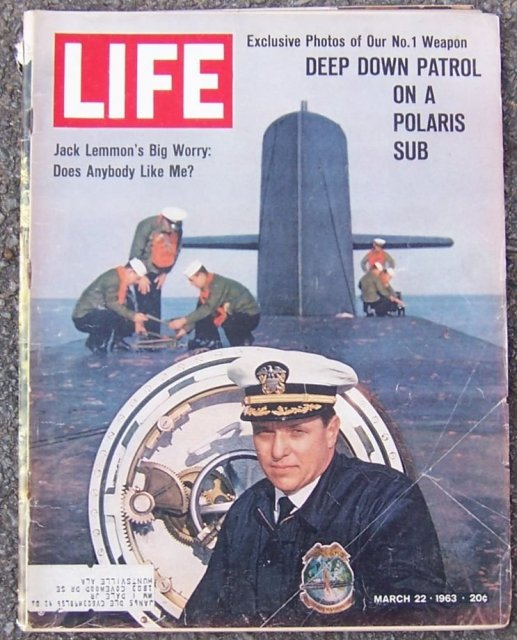 Life Magazine March 22, 1963 Polaris Sub on the Cover