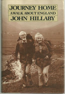 Journey Home A Walk About England by John Hillaby 1983