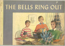 Bells Ring Out by Mildred Corell Luckhardt 1950 Illus
