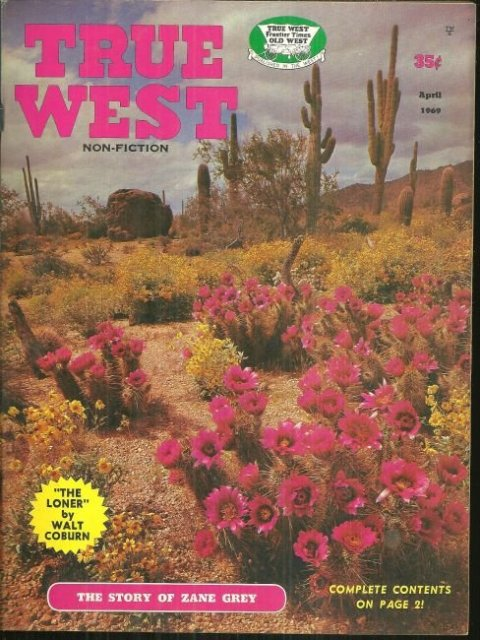 True West Magazine April 1969 Zane Grey