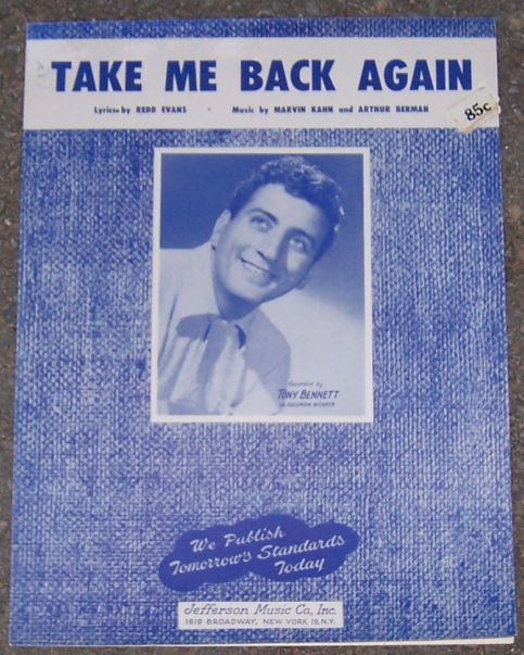 Take Me Back Again Sung by Tony Bennett 1954 Music