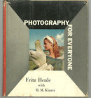 Photography for Everyone by Fritz Henle 1959 with DJ