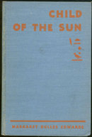 Child of the Sun A Pharaoh of Egypt 1961 Illustrated