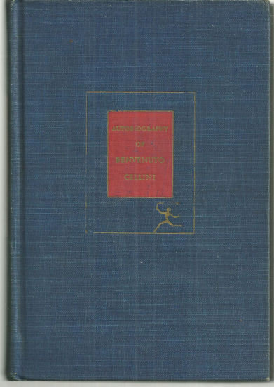 Autobiography of Benvenuto Cellini Modern Library