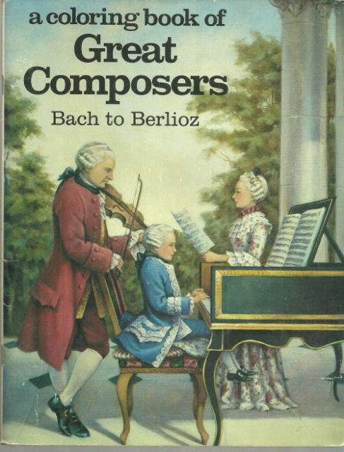Coloring Book of Great Composers Bach to Berlioz Unused