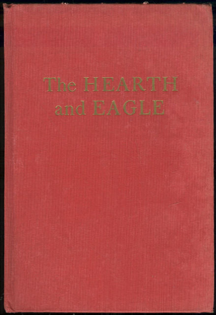 Hearth and the Eagle by Anya Seton 1948 1st edition