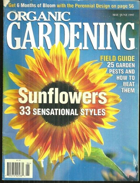 Organic Gardening Magazine May/June 1997 Sunflowers