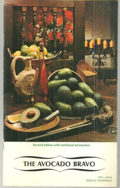 Avocado Bravo Recipes from California Avocados 1978