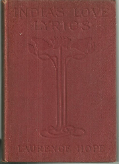 India's Love Lyrics by Laurence Hope 1923 Poetry