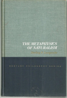 Metaphysics of Naturalism by Sterling Lamprecht 1967