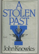 Stolen Past by John Knowles 1983 1st edition with DJ