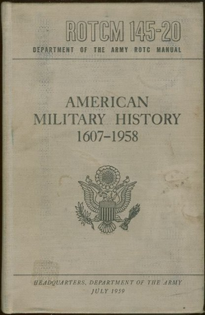 American Military History 1607-1953 Dept of the Army