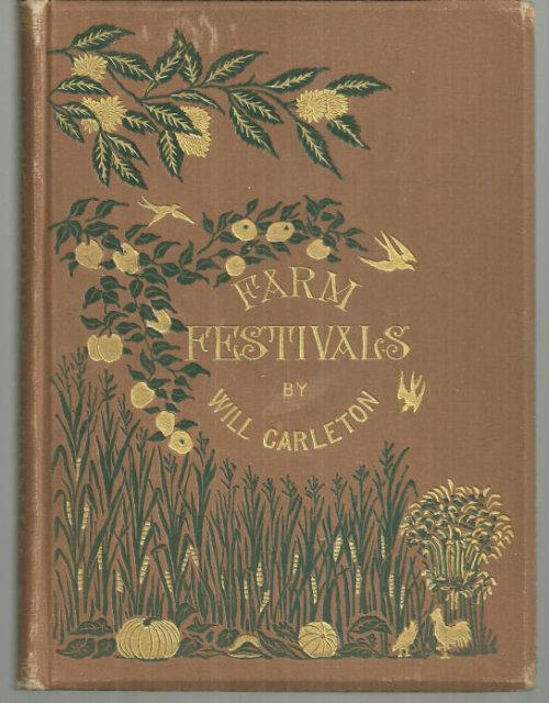 Farm Festivals by Will Carleton 1881 1st edition Illus