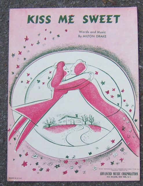 Kiss Me Sweet by Milton Drake 1946 Sheet Music