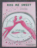 Kiss Me Sweet by Milton Drake 1946 Sheet Music