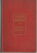 European Dramatists by Archibald Henderson 1926 Illus