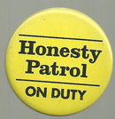 Vintage Honesty Patrol on Duty Button