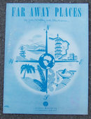 Far Away Places by Joan Whitney and Alex Kramer 1948