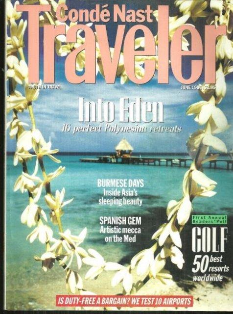 Conde Nast Traveler Magazine June 1996 Polynesia Cover