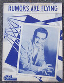 Rumors Are Flying by Bennie Benjamin and George Weiss