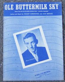 Ole Buttermilk Sky by Hoagy Carmichael 1946 Music