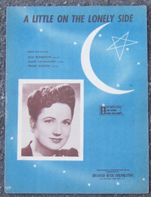 A Little on the Lonely Side 1944 Sheet Music