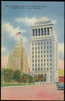 Bell Telephone and Civil Courts, St. Louis, Missouri