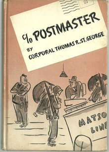 C/O Postmaster by Thomas St. George World War II Humor