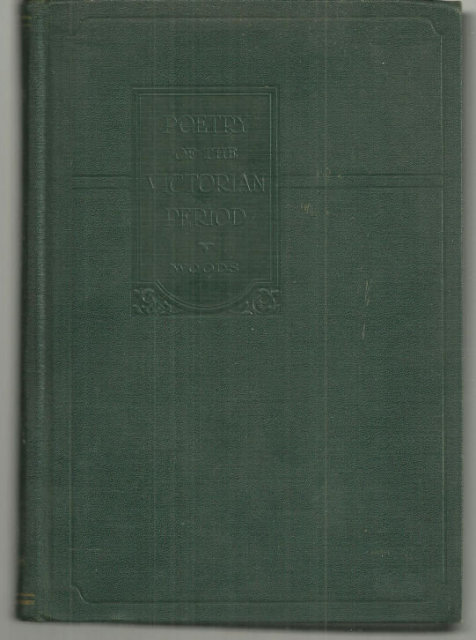 Poetry of the Victorian Period 1930 Anthology