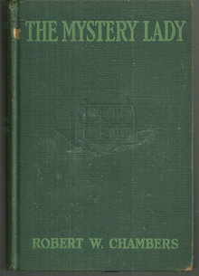 Mystery Lady by Robert Chambers 1925 Vintage Mystery