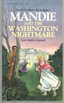 Mandie and the Washington Nightmare by Lois Leppard #12
