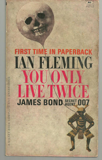 You Only Live Twice by Ian Fleming James Bond Novel