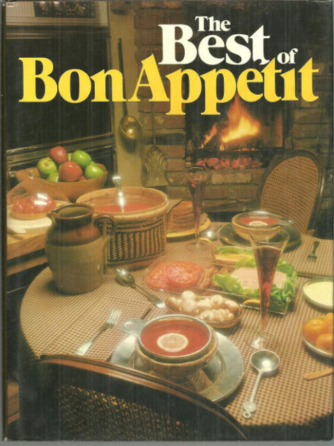 Best of Bon Appetit a Collection of Favorite Recipes