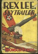 Rex Lee Sky Trailer by Thomson Burtis 1929 1st ed w/DJ
