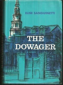 Dowager Signed by Elise Sanguinetti 1968 1st edition DJ