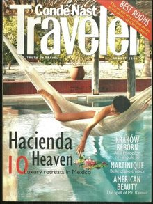Conde Nast Traveler Magazine August 2000 Mexico