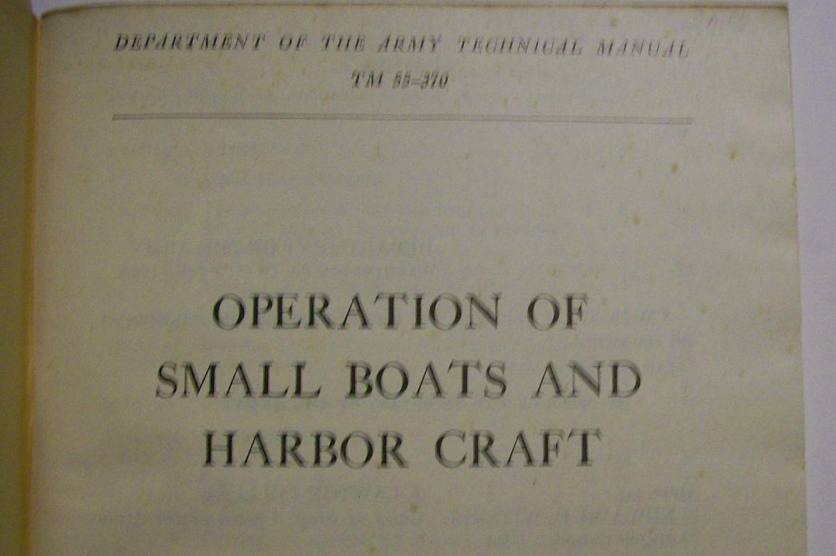 U.S. Army Technical Manual: TM55-370 Boats & Harborcraft